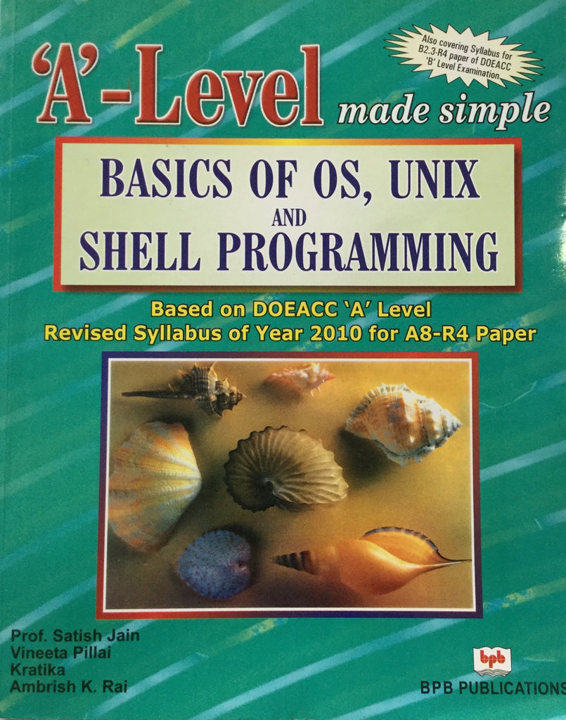 'A' Level Basics of OS, Unix and Shell Programming (A8-R4)