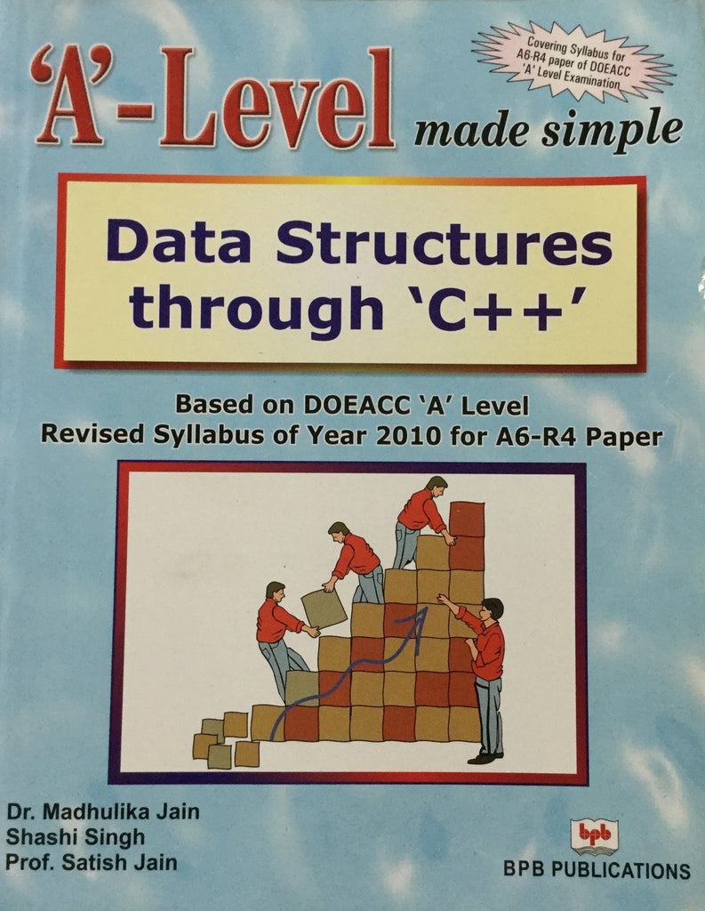 'A' Level Data Structures Through C++ (A6-R4)
