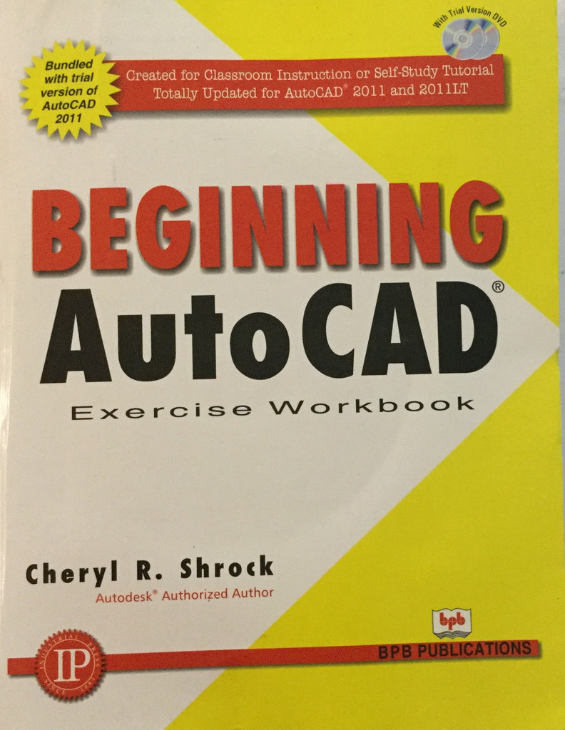 Beginning AutoCAD Exercise Work Book