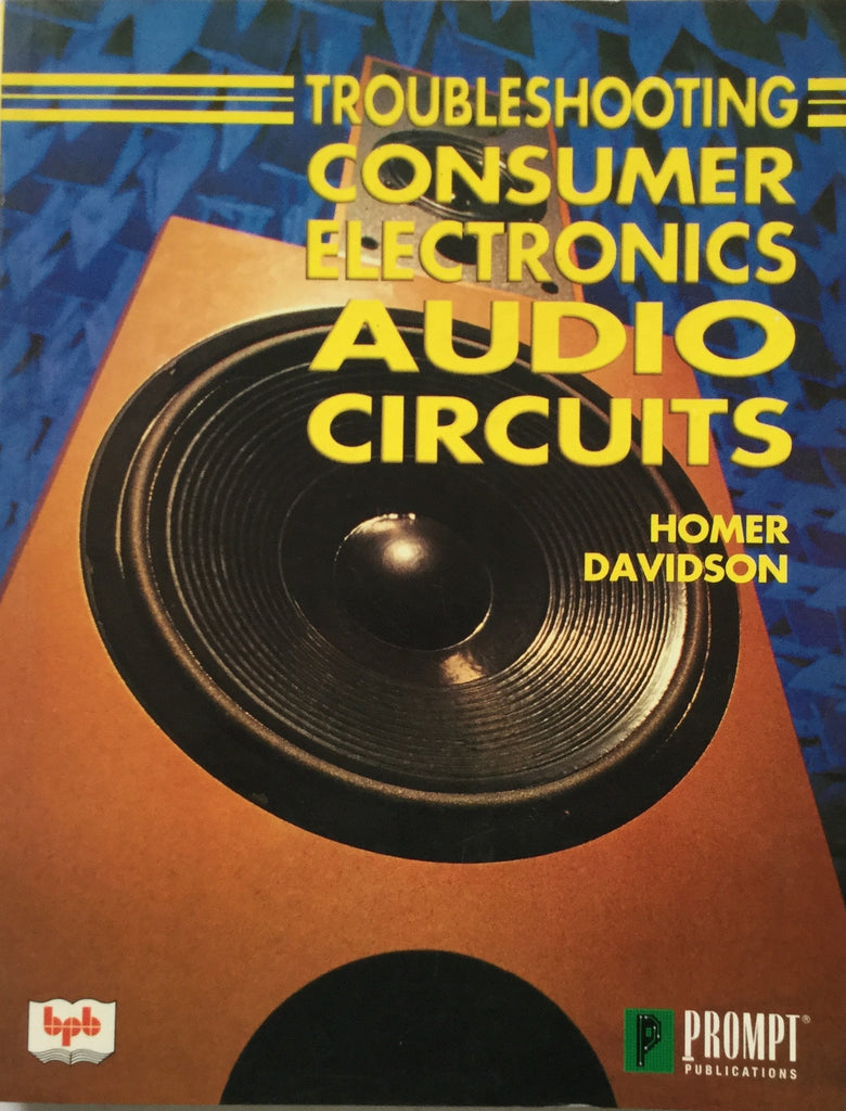 Troubleshooting Consumer Electronics Audio Circuits By Homer Davidson