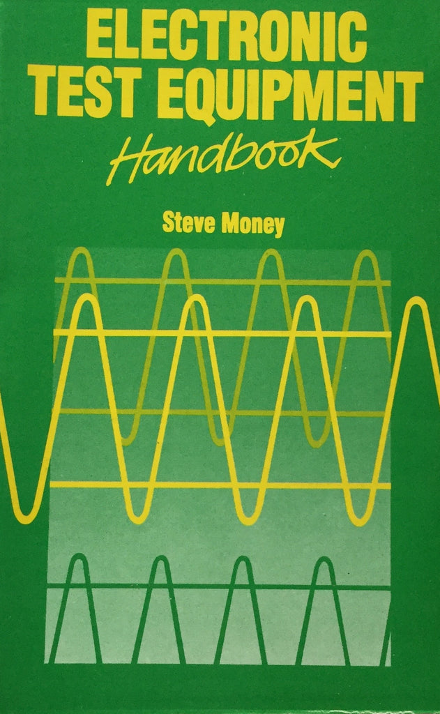 Electronic Test Equipment Handbook By Steve Money