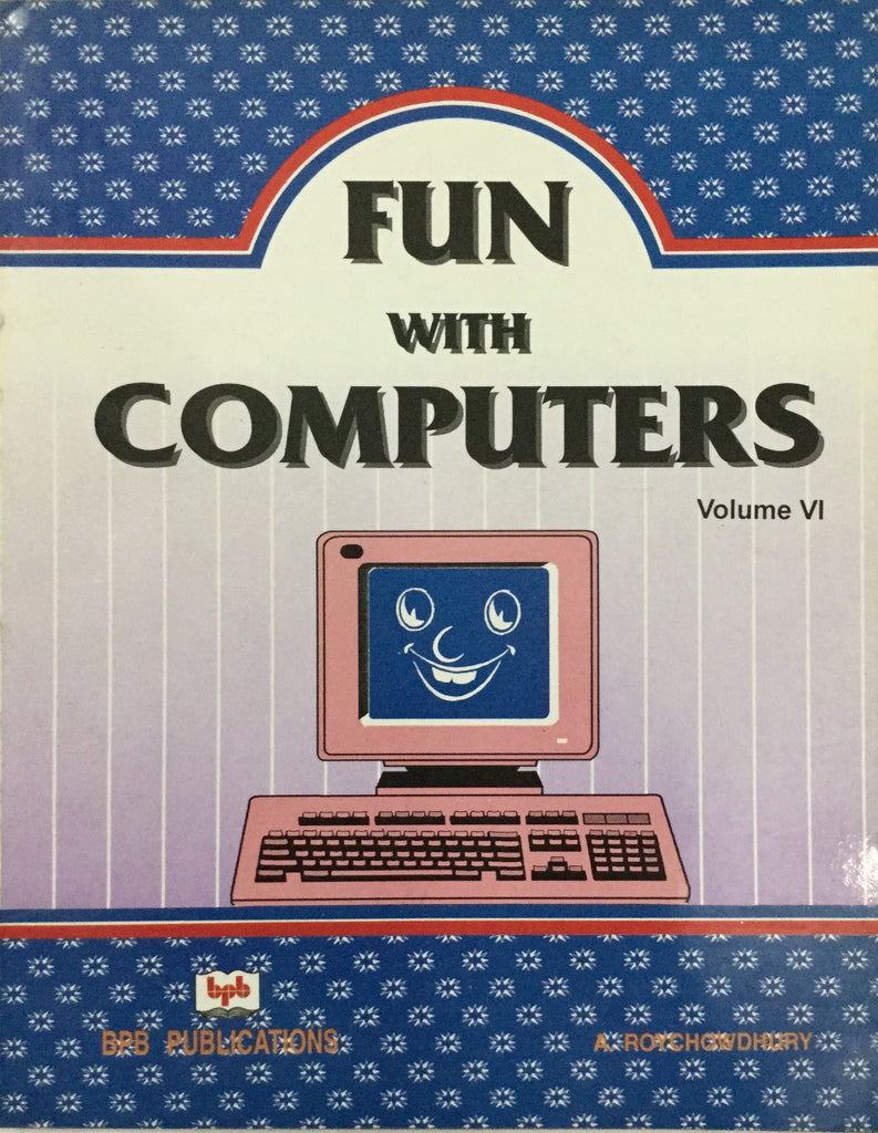 Fun With Computers Volume- VI
