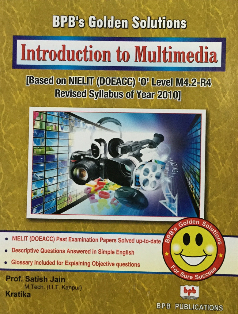 BPB's Golden Solutions, Introduction to Multimedia