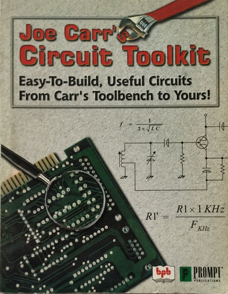 Joe Carr's Circuit Toolkit By Joseph J. Carr