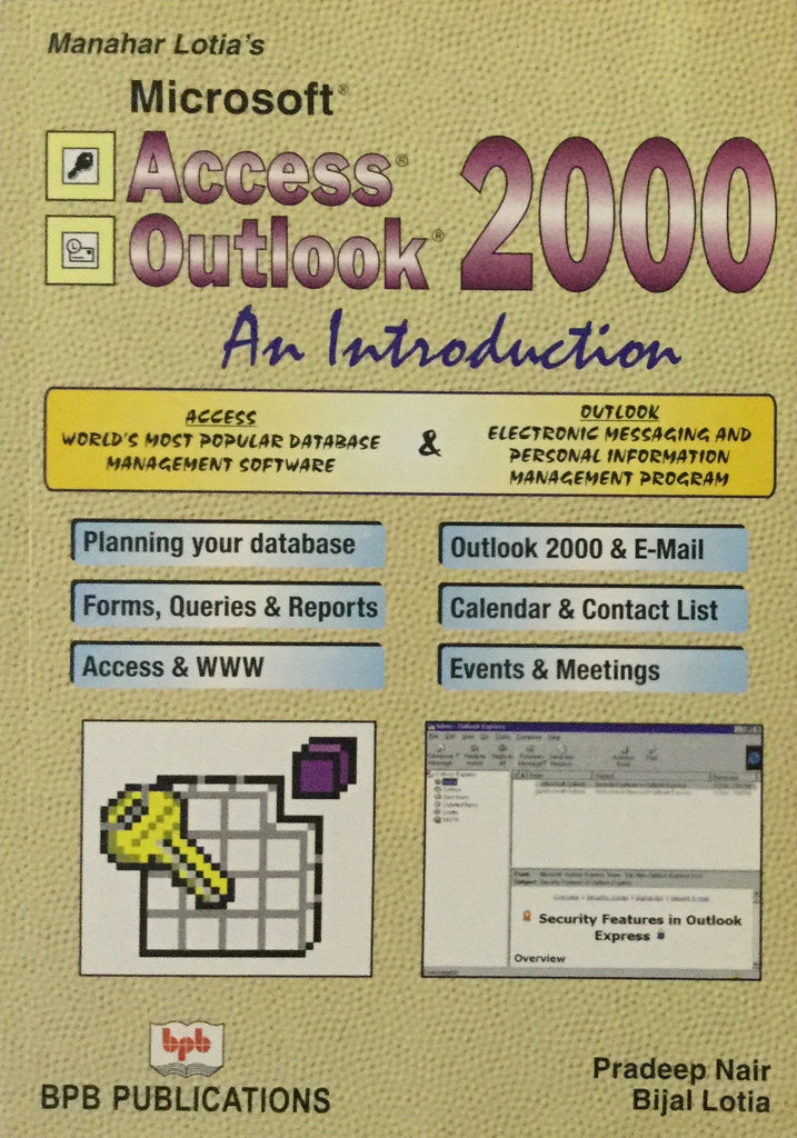Manahar Lotia's Microsoft Access Outlook 2000 An Introduction