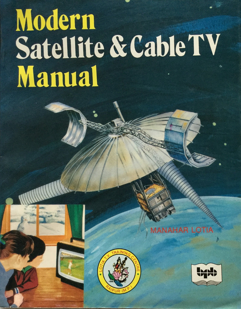Modern Satellite and Cable TV Manual