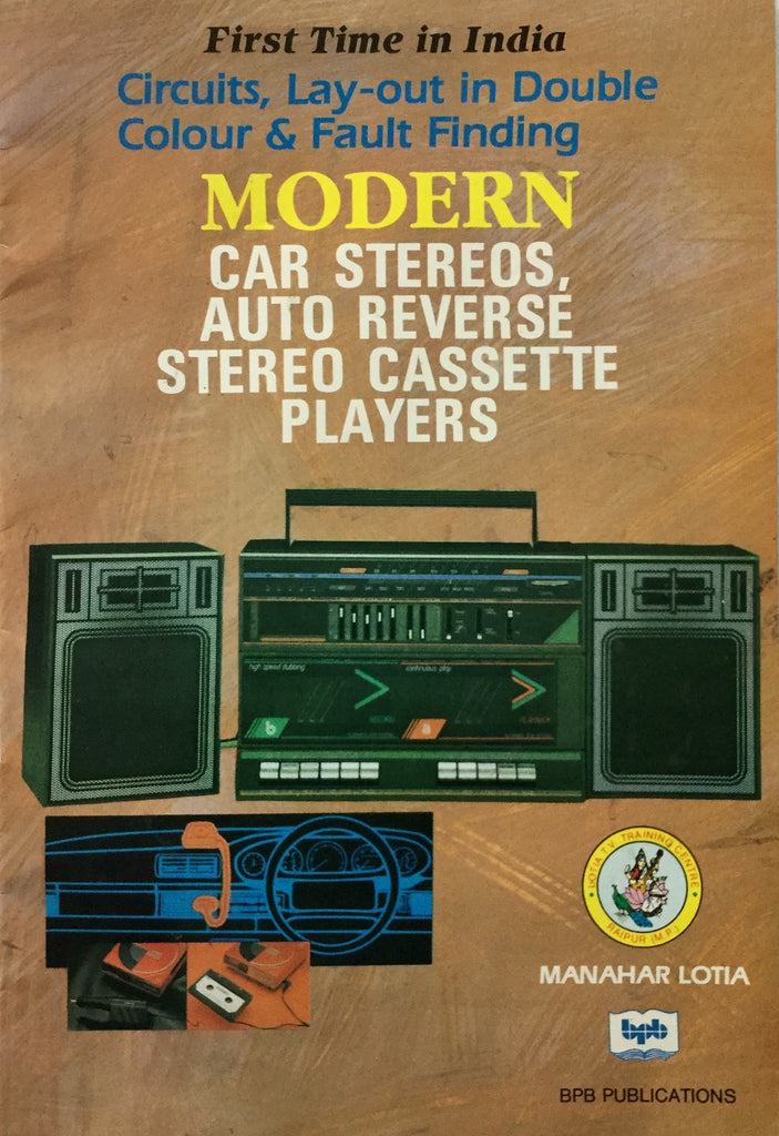 Modern Car Stereo, Auto Reverse Stereo Cassette Players By Manahar Lotia buy online books