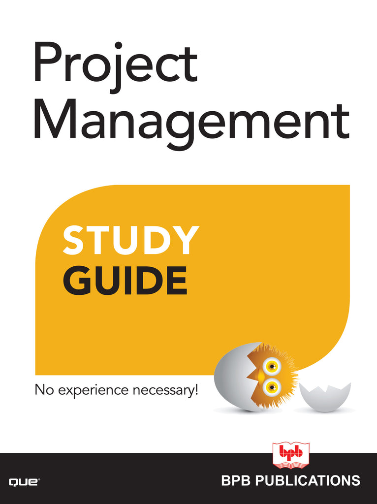 Project Management Study Guide By Gregory M. Horine