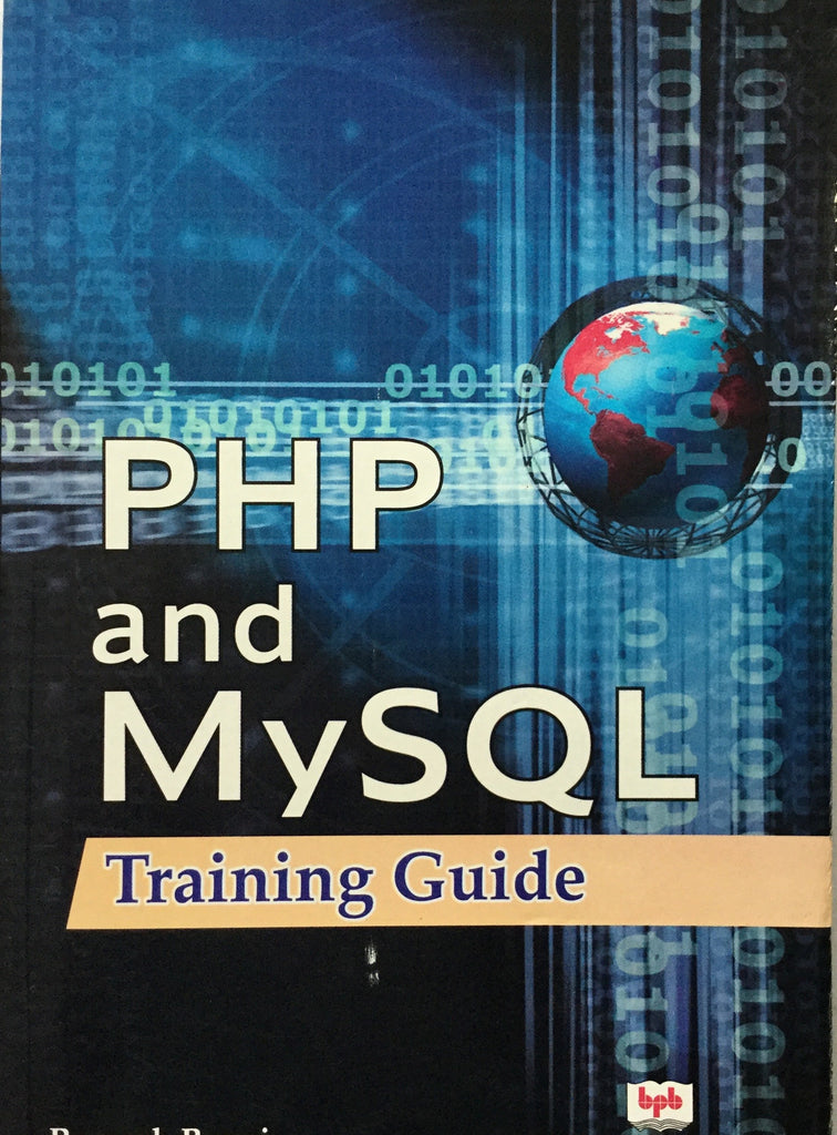 PHP And My SQL Training Guide