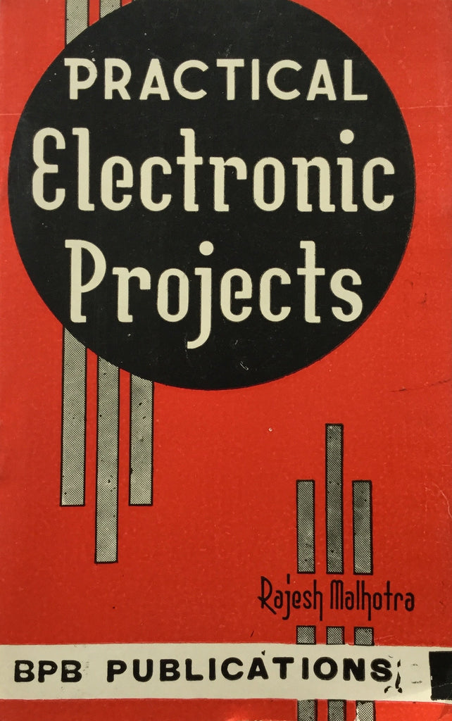 Practical Electronic Projects books