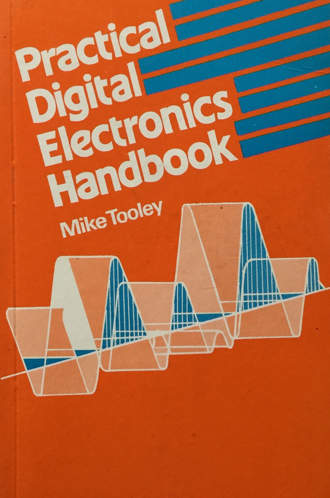 Practical Digital Electronics Handbook