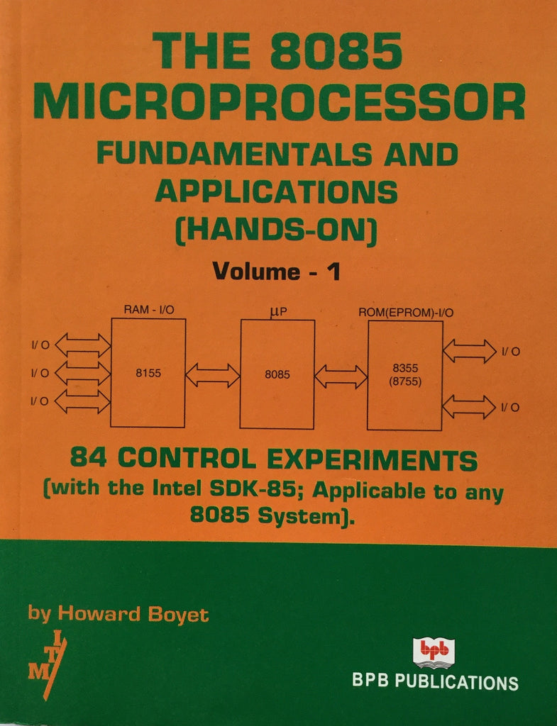 The 8085 Microprocessor Fundamentals