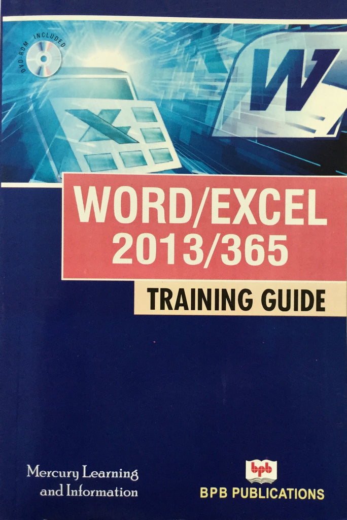 Word/Excel 2013/365 Training Guide