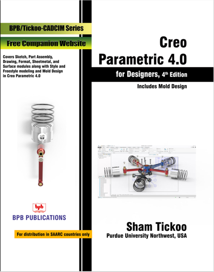 Creao Parametric 4.0 For Designers : 4th Revised & updated Edition By Prof. Sham Tickoo