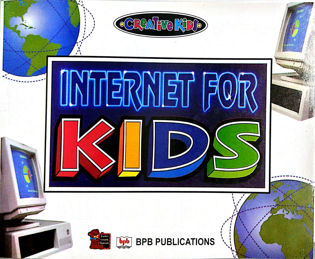 Internet For KIDS By Tim Haag