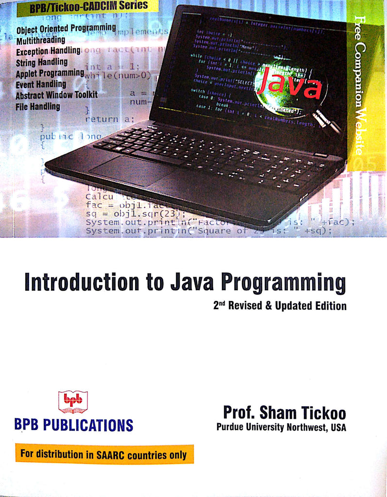 Introduction To Java Programming - 2nd Revised & Updated Edition By Prof. Sham Tickoo