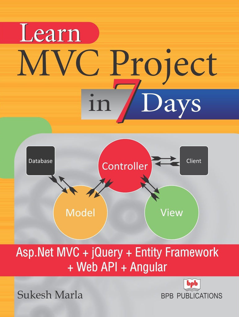 Learn MVC Project in 7 Days by Sukesh Marla