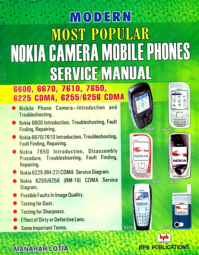 MODERN MOST POPULAR NOKIA CAMERA MOBILE PHONES SERVICE MANUAL