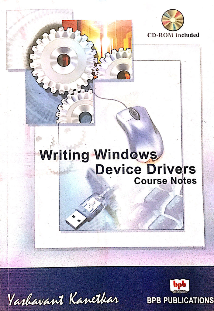 Writing Windows Device Drivers