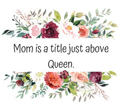 Mom is a title just above Queen picture quote