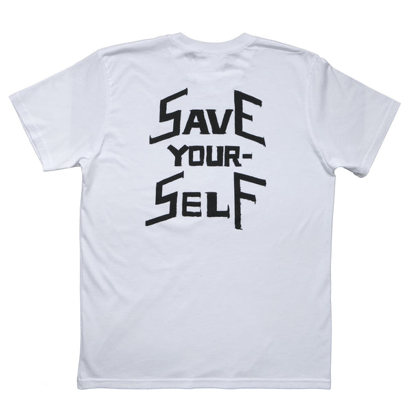 SAVE YOURSELF WHITE T-SHIRT