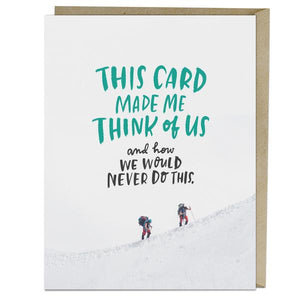 Emily McDowell - Greeting Card - This Card Made Me Think Of Us