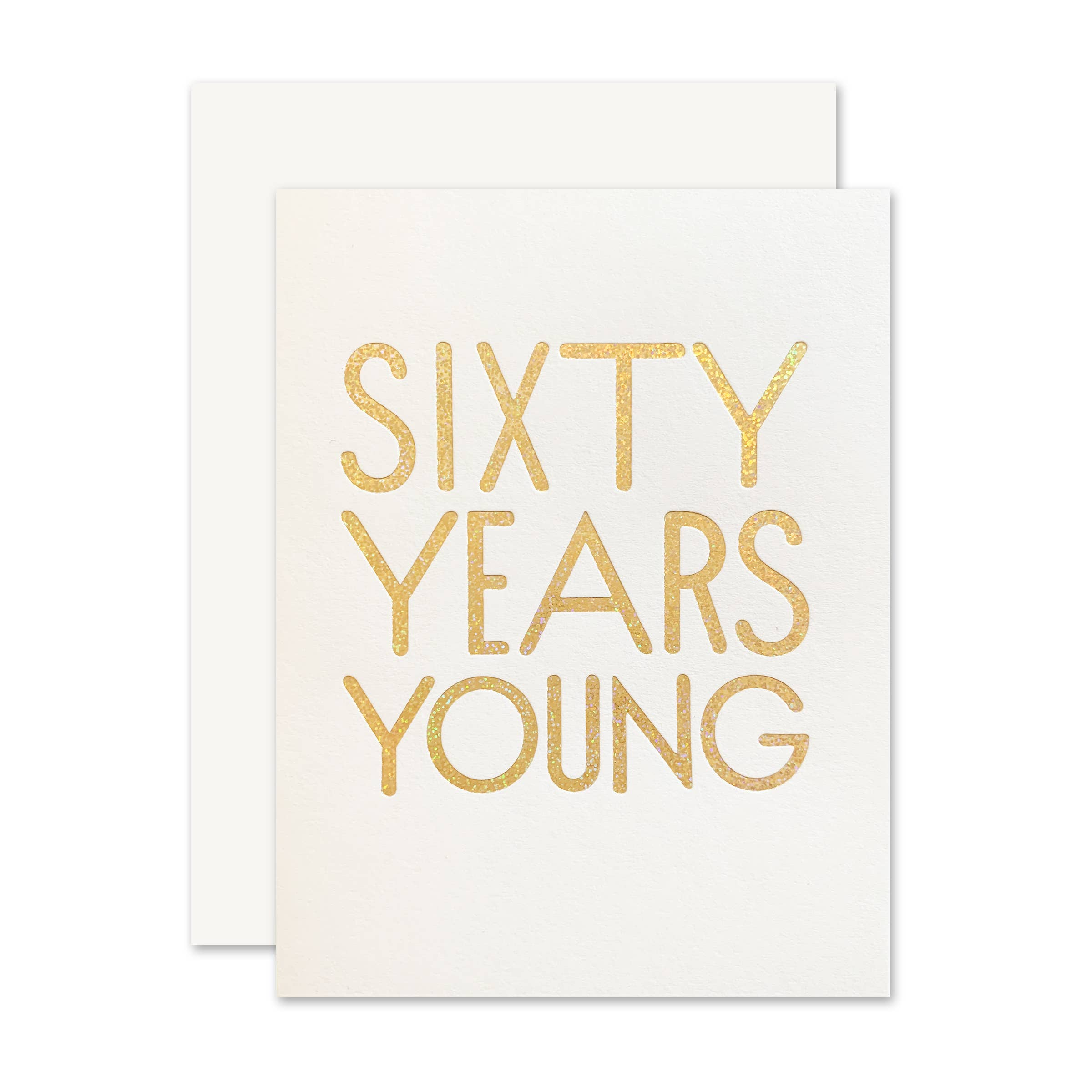 The Social Type - Greeting Card - 60 Years Young