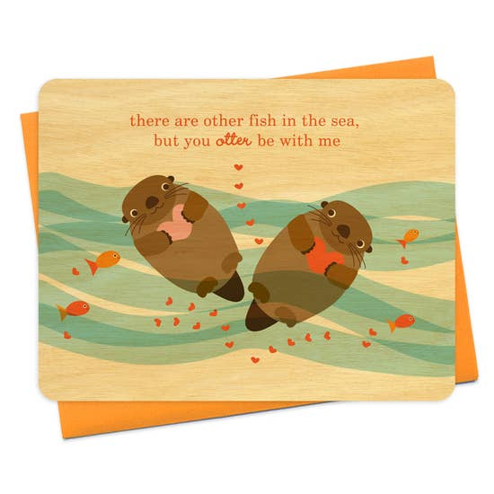 Night Owl Goods - Greeting Card - Wooden - There Are Other Fish In The Sea, But You Otter Be With Me