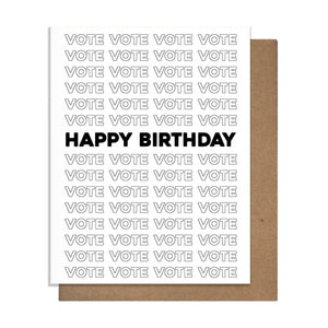 Pretty Alright Goods - Greeting Card - Vote Birthday