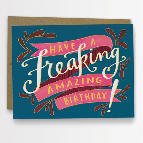 Emily McDowell - Greeting Card - Have A Freaking Amazing Birthday