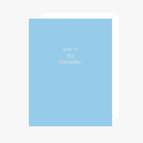 Paper Hearts - Greeting Card - Foil - You're My Favourite