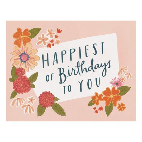 Emily McDowell - Greeting Card - Happiest Of Birthdays To You