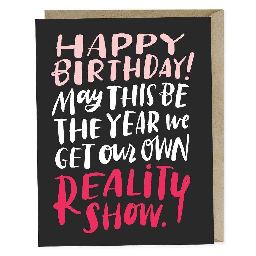 Emily McDowell - Greeting Card - Reality Show