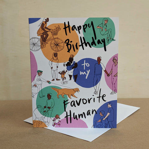 Meaghan Smith Creative - Greeting Card - Happy Birthday To My Favorite Human