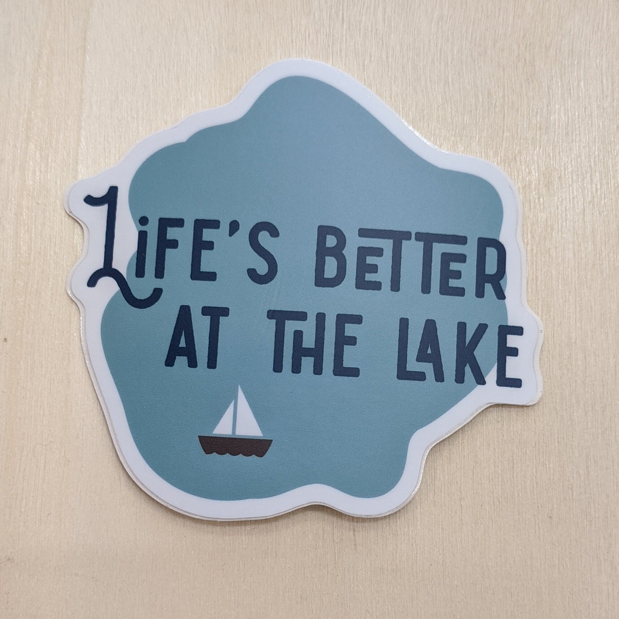Sticker - Life's Better At The Lake