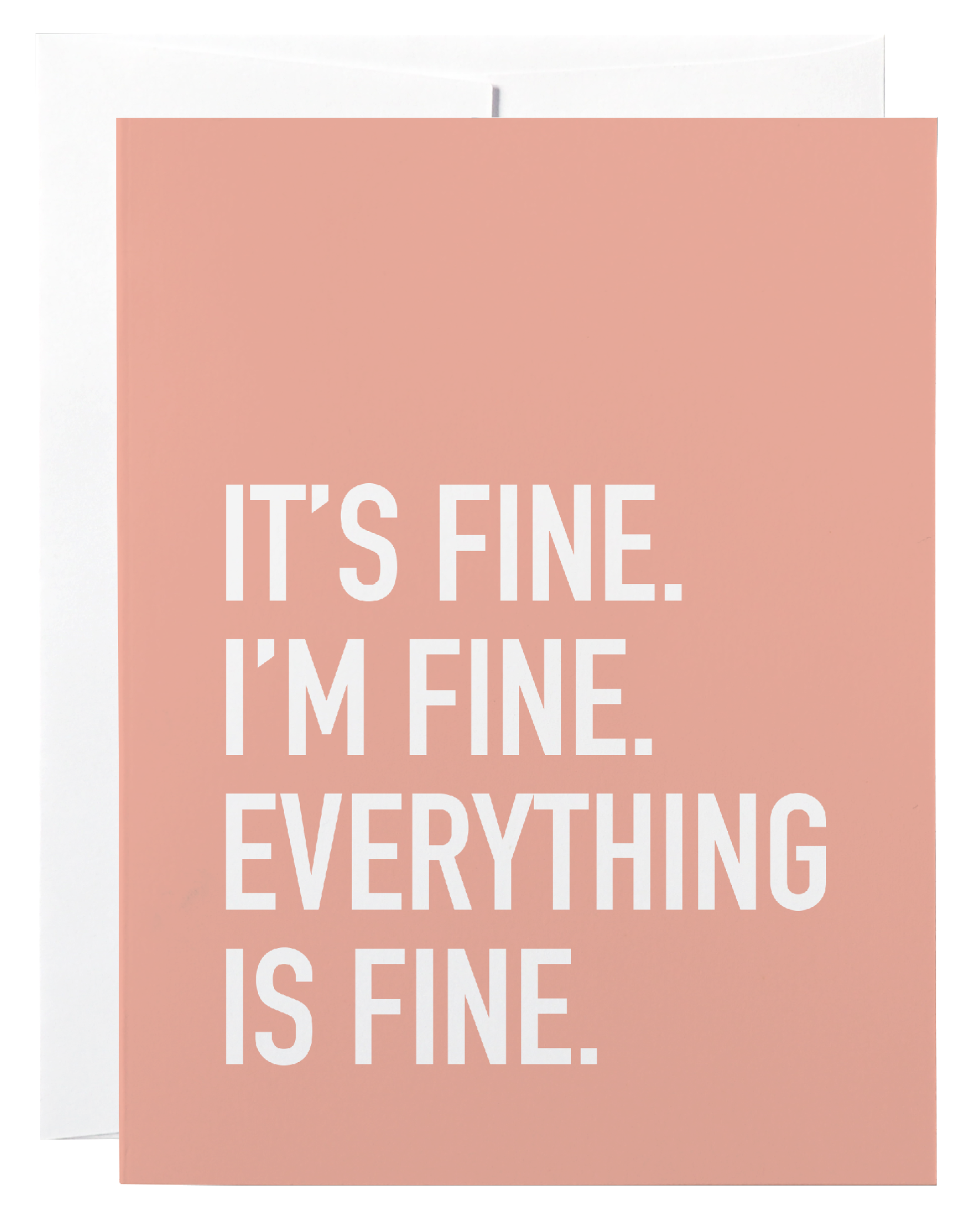 Classy Cards - Greeting Card - It's Fine