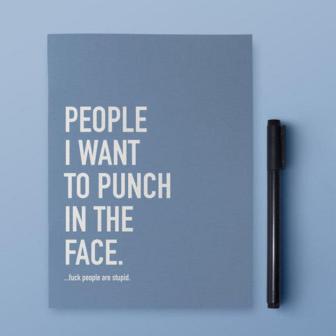 Classy Cards - Notebook - People I Want To Punch In The Face