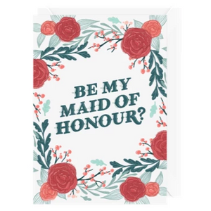 Hello Sweetie Design - Greeting Card - Be My Maid Of Honour