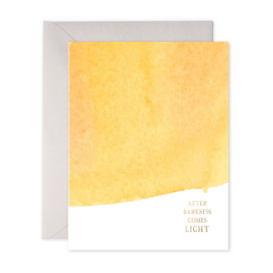 E Frances - Greeting Card - After Darkness Comes Light