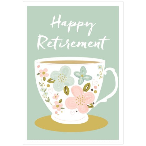 Think Of Me - Greeting Card - Happy Retirement - Tea Cup