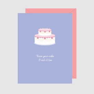 Paper Hearts - Greeting Card - Have Your Cake & Eat It Too
