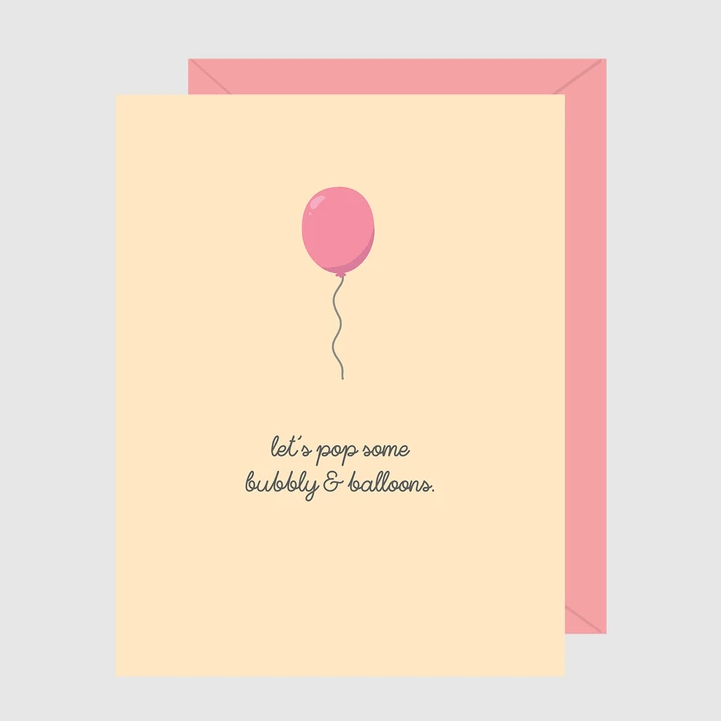 Paper Hearts - Greeting Card - Let's Pop Some Bubbly & Balloons