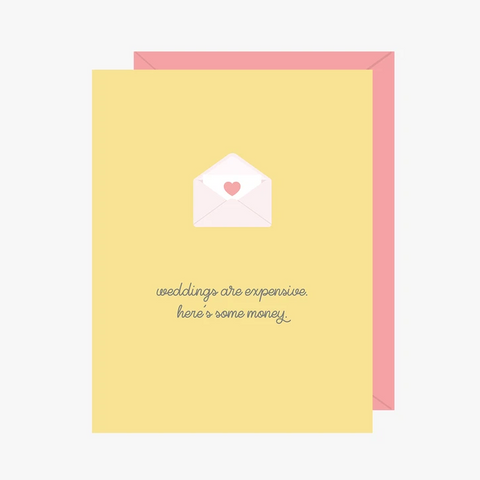 Paper Hearts - Greeting Card - Weddings Are Expensive - Here's Some Money