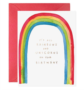 E Frances - Greeting Card - It's All Rainbows And Unicorns On Your Birthday