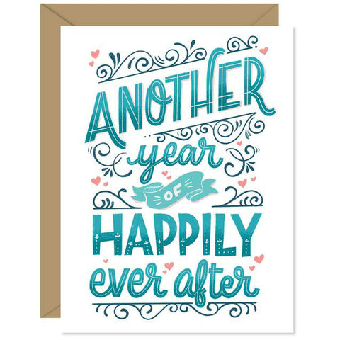 Hello Sweetie Design - Greeting Card - Another Year Of Happily Ever After