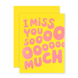 The Social Type - Greeting Card - Miss You Sooo Much