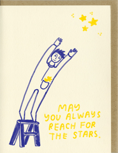 People I've Loved Greeting Card - May You Always Reach for the Stars