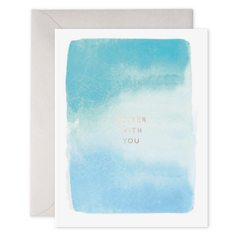 E Frances - Greeting Card - Better With You