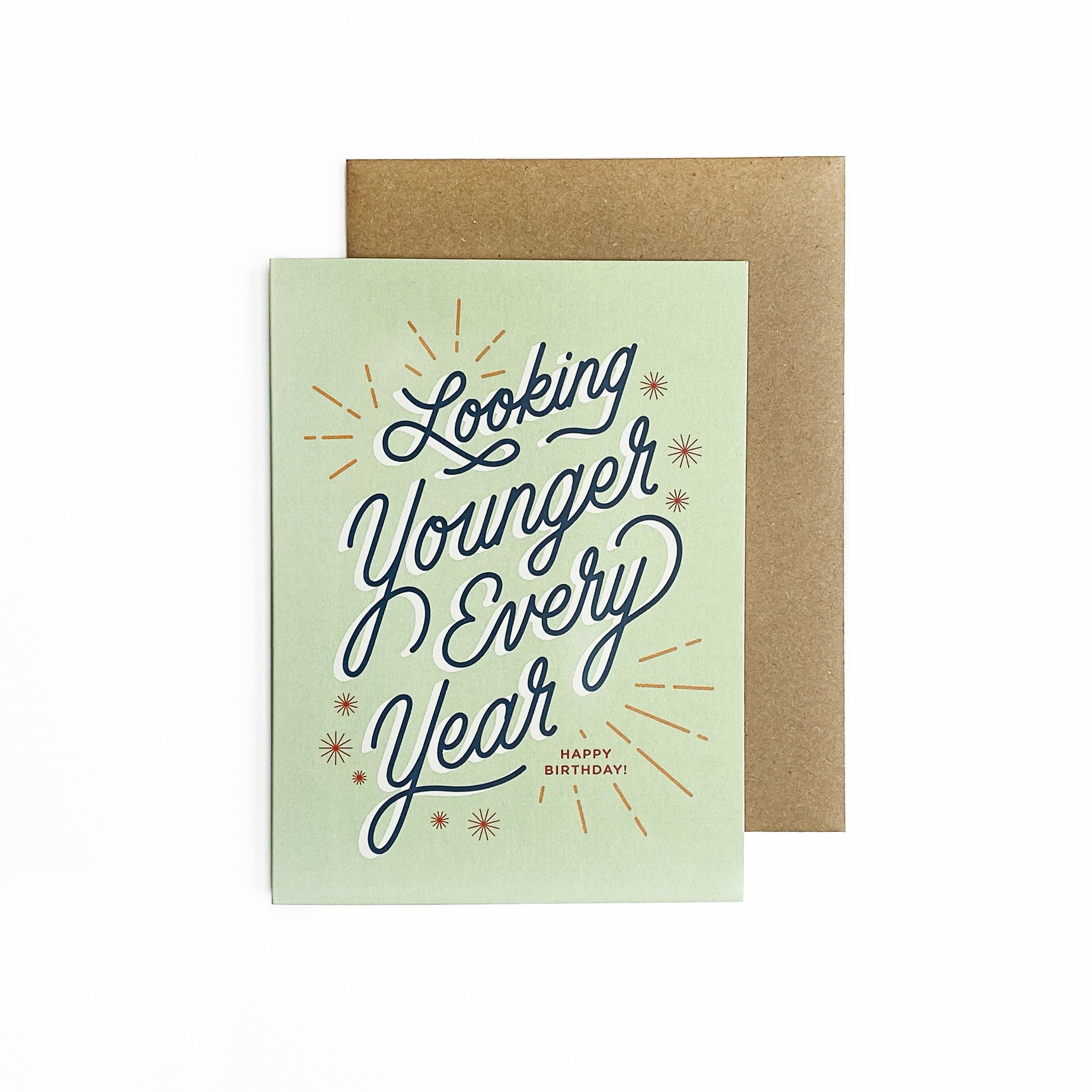 Whitney Luu - Greeting Card - Looking Younger Every Year