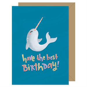 Hello Sweetie Design - Greeting Card - Have The Best Birthday - Narwhal